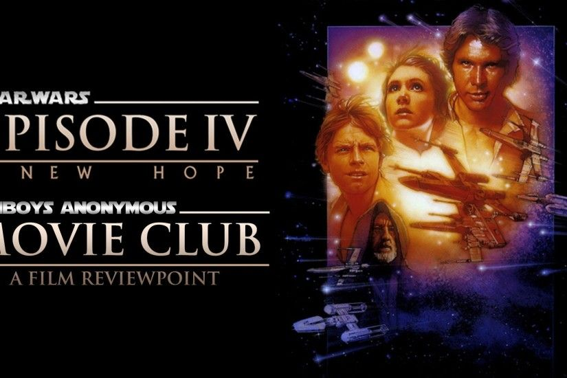 Star Wars: Episode IV - A New Hope (1977) Movie Review – (FA Movie Club  #21.4)