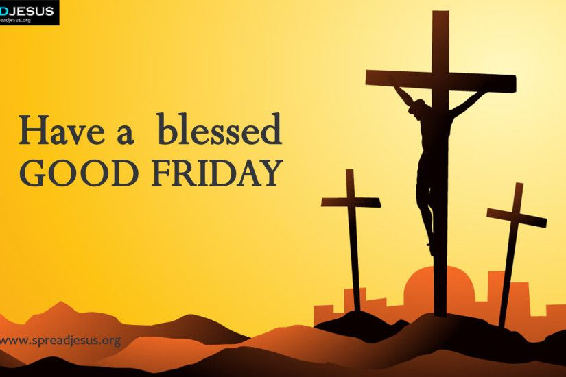 Good Friday HD Wallpapers Have a blessed Good Friday