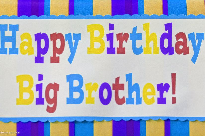 happy birthday big brother card colored stripes text hd widescreen wallpaper