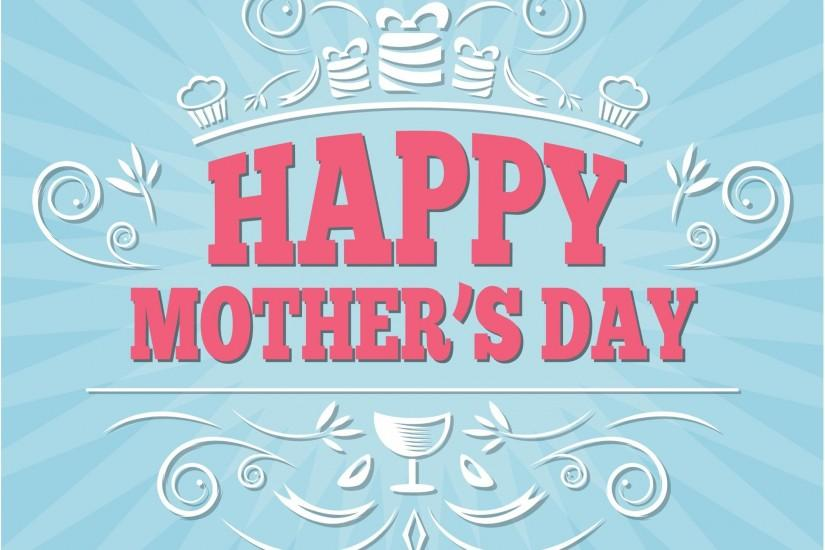 Happy Mother's Day Vector Background Wallpaper 2017