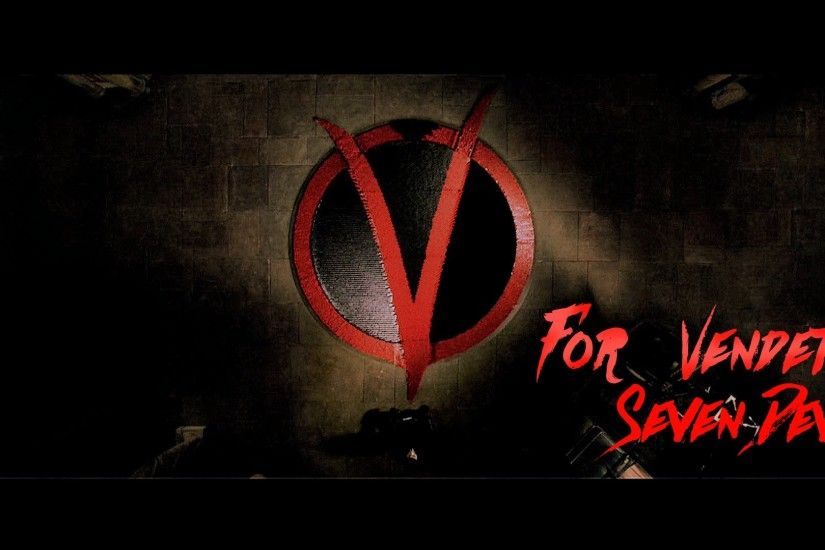 V for Vendetta - Seven devils