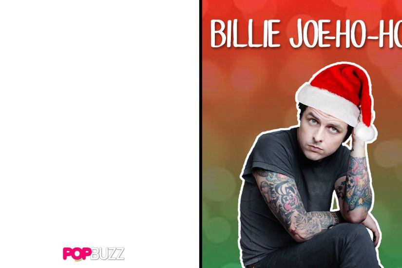 2) Merry Christmas from Billie Joe Armstrong!