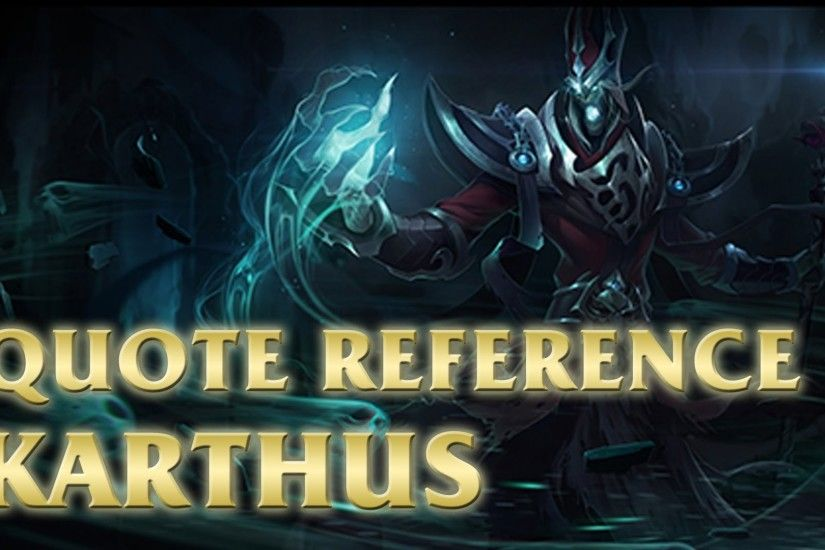Karthus' Quote - Brutal Legend Quote - League of Legends (LoL) - YouTube