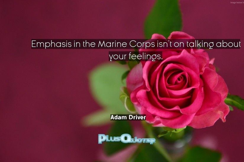 "Download Wallpaper with inspirational Quotes- ""Emphasis in the Marine Corps  isn"