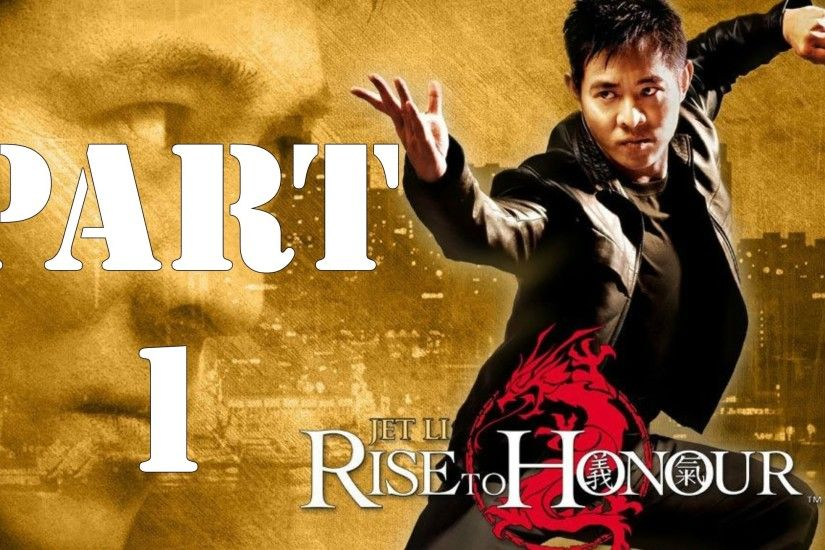Lets Play: Rise to Honor Part 1 - Jet Li, In a PS2 Game?