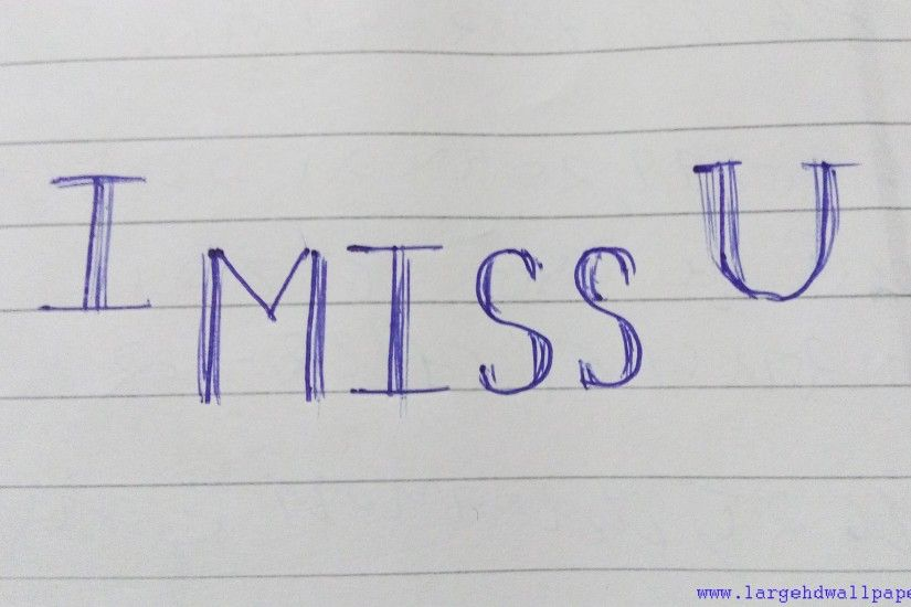 I MISS YOU In Papers Full HD Wallpapers