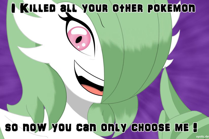 ... Overly Attached Gardevoir (normal font) by Xyotic