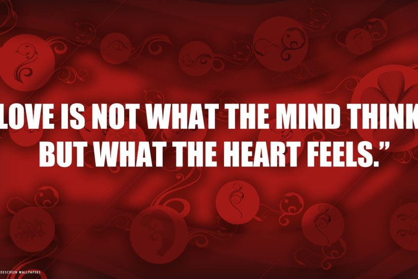 love quote what heart feels red hd widescreen wallpaper