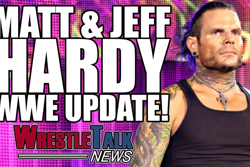 WWE troubles with 205 Live, Matt & Jeff Hardy WWE update.