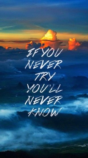Tap image for more quote wallpapers! Never Know - @mobile9 | iPhone 6 quotes