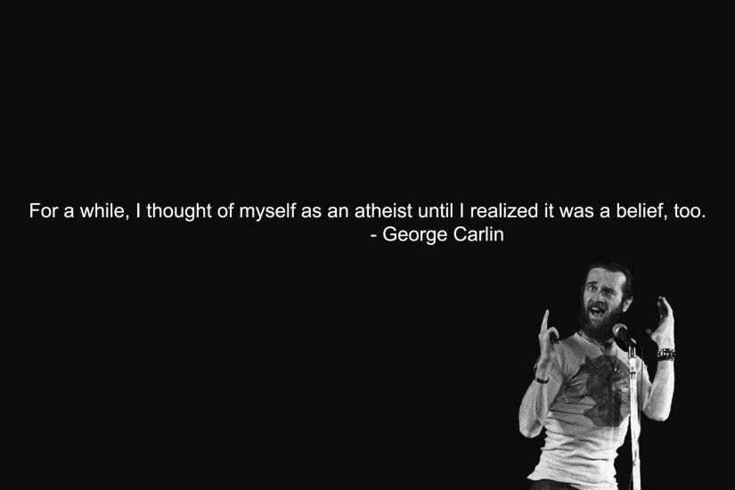 ... Carlin Quote on Atheism HD Wallpaper 1920x1200