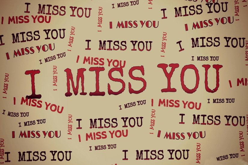 Miss You Images wallpapers (61 Wallpapers)