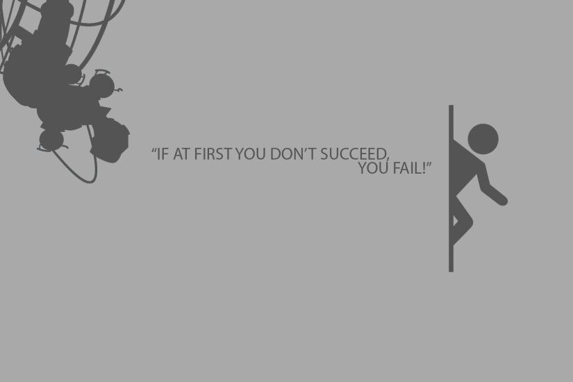 Motivational Wallpaper on Failure: If at first you don't Succeed you fail