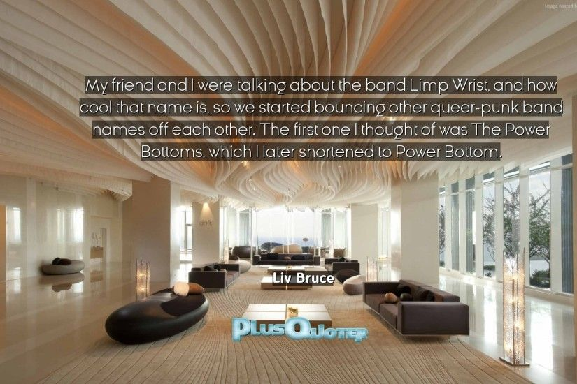 "Download Wallpaper with inspirational Quotes- ""My friend and I were talking  about the band"