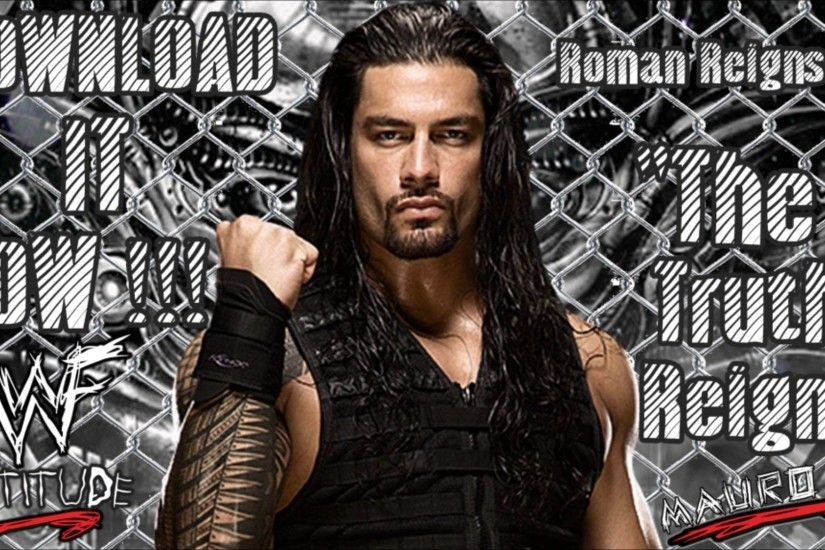 WWE: The Truth Reigns (Roman Reigns) - Single [iTunes Released] + Download  Link - YouTube