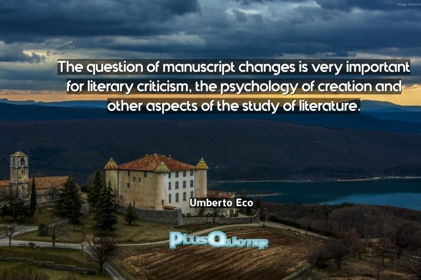 "Download Wallpaper with inspirational Quotes- ""The question of manuscript  changes is very important for"