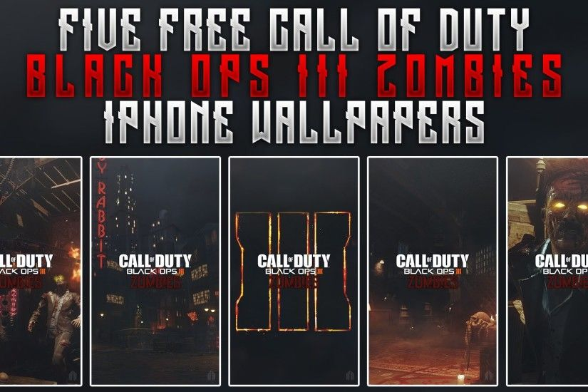 GFX Black Ops III Zombie iPhone Wallpaper Designs Free Wallpaper Pack -  YouTube