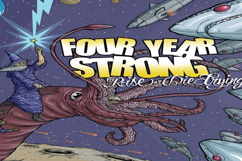Top 5 Best Songs From Album: Rise Or Die Trying (Four Year Strong) - YouTube