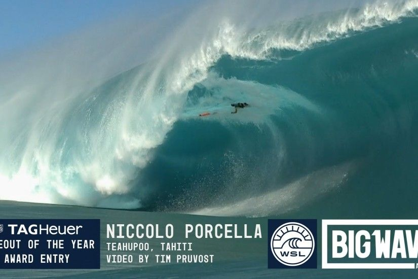 Niccolo Porcella at Teahupoo 2 - 2016 TAG Heuer Wipeout Entry - WSL Big Wave  Awards - YouTube