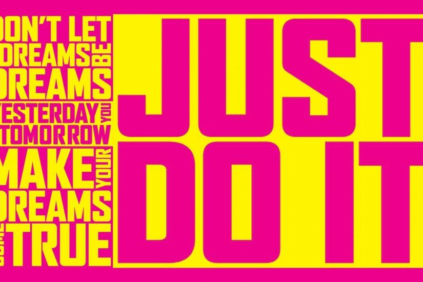 Just Do It! (1920 x 1080 wallpaper)