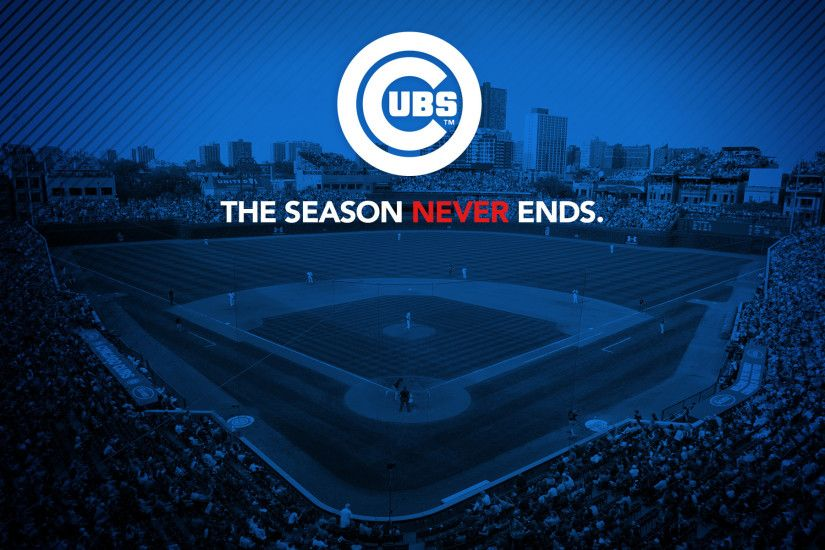 "Cubs wallpaper - ""The Season Never Ends"" #cubs #baseball #wallpaper #"