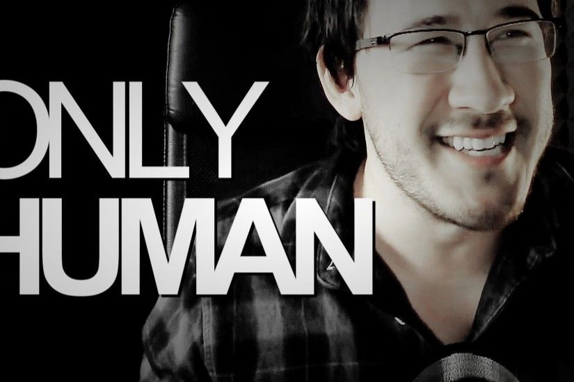 i'm only human [markiplier] 500+