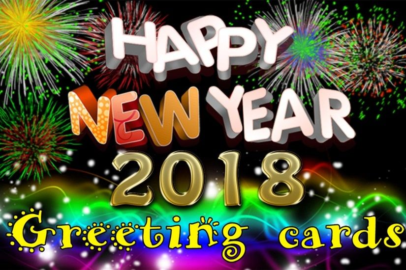 New Years Desktop Backgrounds Happy New Year 2018 Greetings Cards Desktop  Wallpaper Hd For