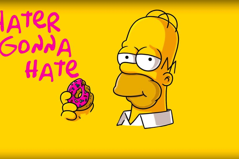 ... Homer Simpson Hater Gonna Hate Wallpaper by Candy-C4n3