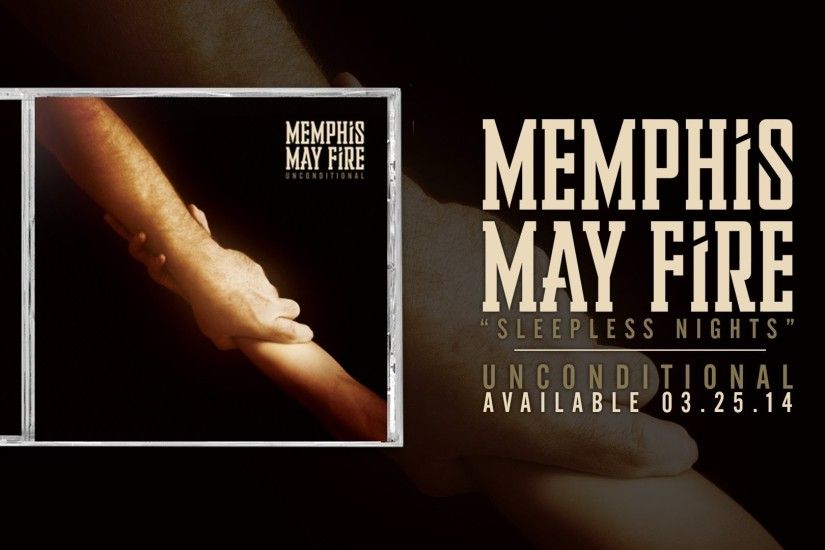 Watch: Memphis May Fire's 'Sleepless Nights,' second single from upcoming  'Unconditional' - HM Magazine