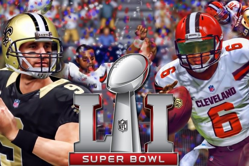 Cleveland Browns Franchise : SUPERBOWL 51 vs SAINTS #BELIEVELAND