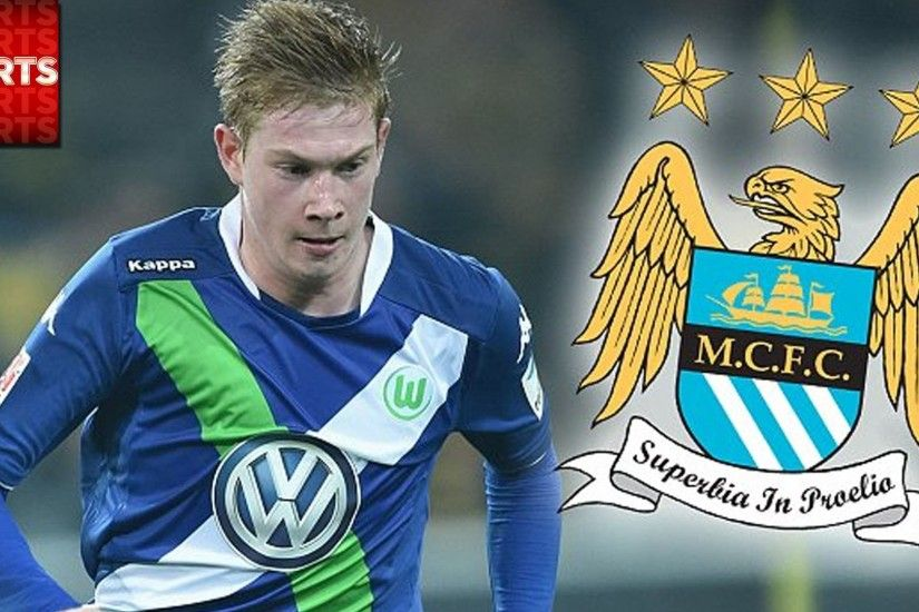 Kevin De Bruyne To MANCHESTER CITY? | Transfer Window Closing SOON!