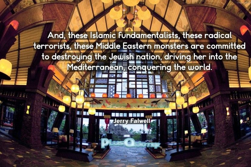 "Download Wallpaper with inspirational Quotes- ""And, these Islamic  fundamentalists, these radical terrorists"
