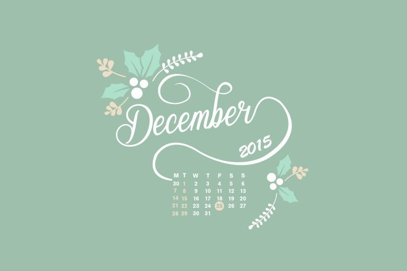 December 2015 Celender 2015 Wallpapers - New HD Wallpapers
