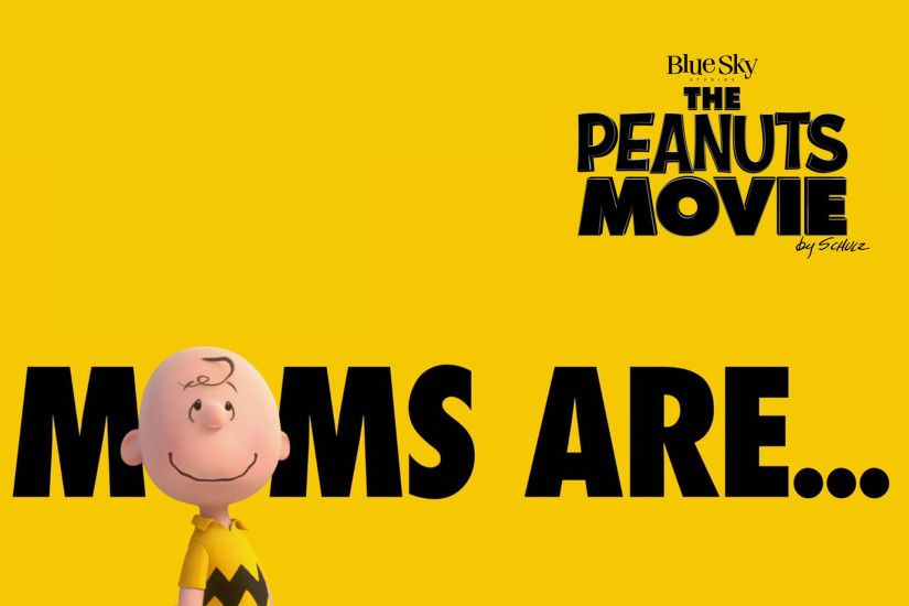 The Peanuts Movie HD wallpapers: Charlie Brown. Moms are.