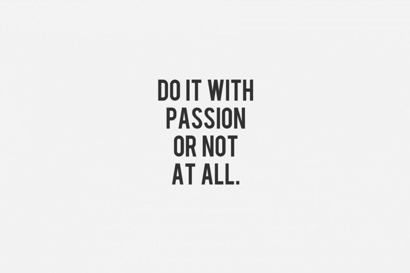 do it with passion funny quotes wallpaper