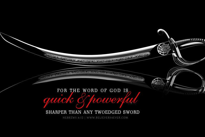 For the word of God is quick, and powerful, and sharper than any twoedged