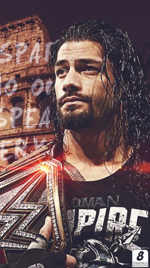 ... WWE Roman Reigns I Phone Wallpaper by Arunraj1791