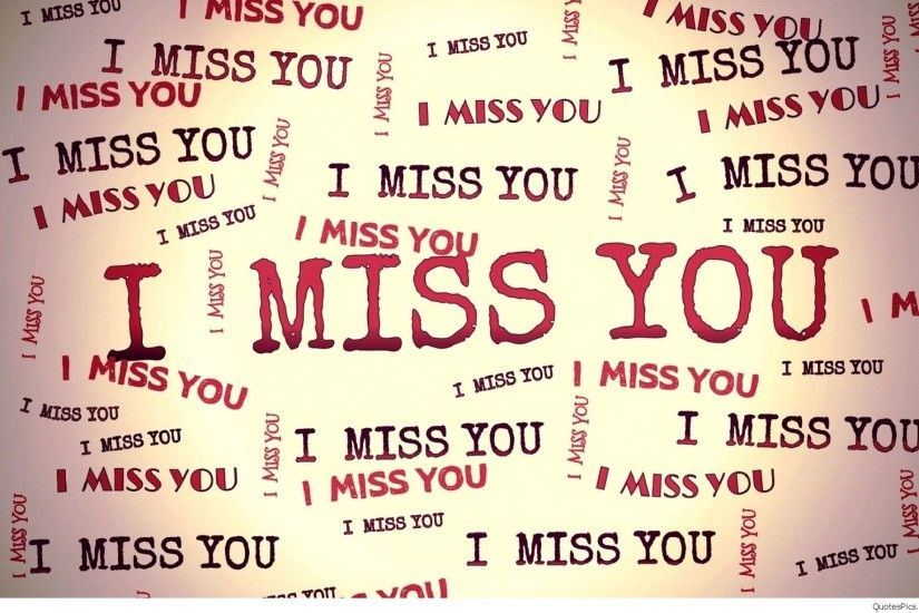 I Miss You Wallpaper ·① WallpaperTag