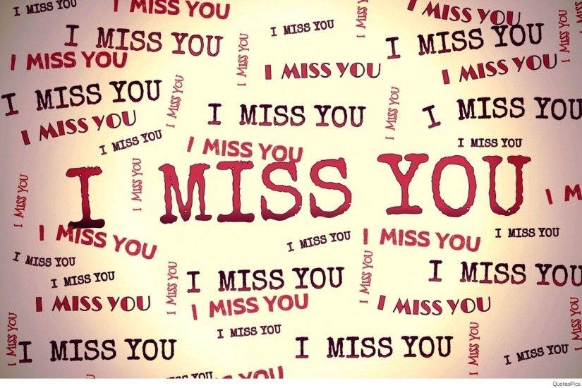 I Miss You Wallpaper ①