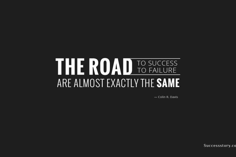 the road to succss is exactly the same success quotes whatsapps tumblr sms images  backgrounds wallpapers