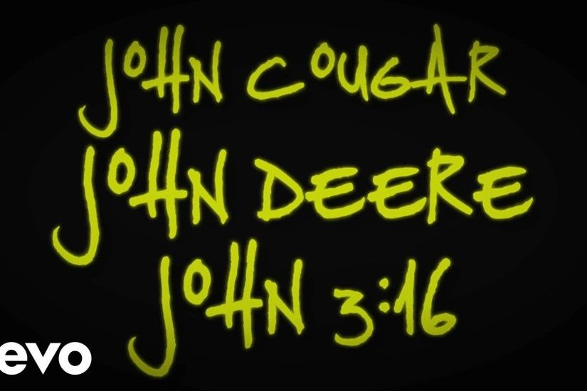 Keith Urban - John Cougar, John Deere, John 3:16 (Lyric Video) - YouTube