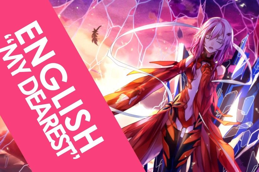 "ENGLISH ""My Dearest"" Guilty Crown ..."