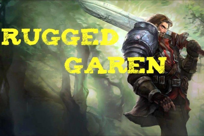 Rugged Garen Wallpaper Image Tips