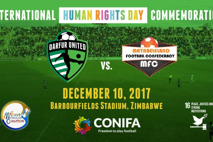 International Human Rights Day Commemoration Darfur United vs. Matabeleland  Select - iACT