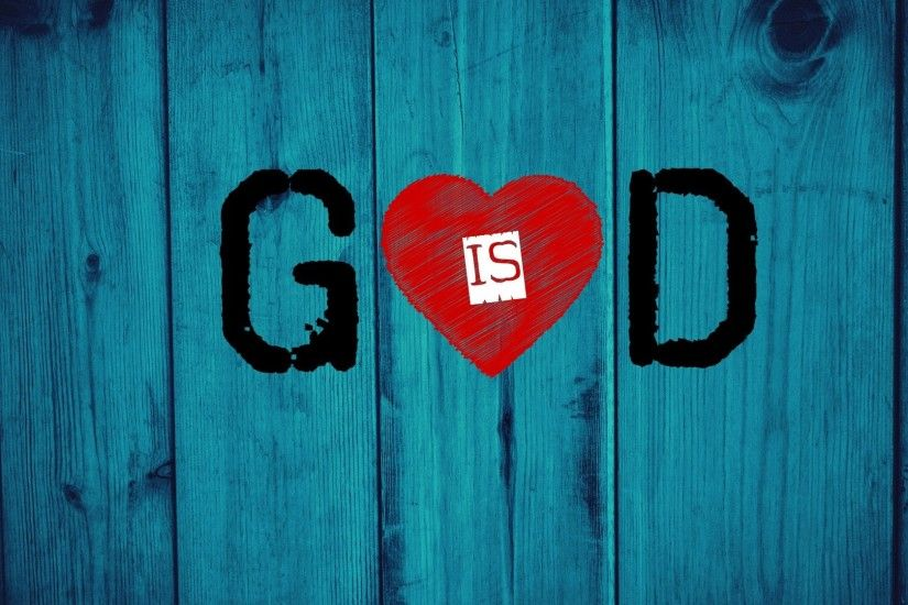 God, Christianity, Jesus Christ, Love, Wood, Hearts, Blue Electric, God Is  Love Wallpapers HD / Desktop and Mobile Backgrounds