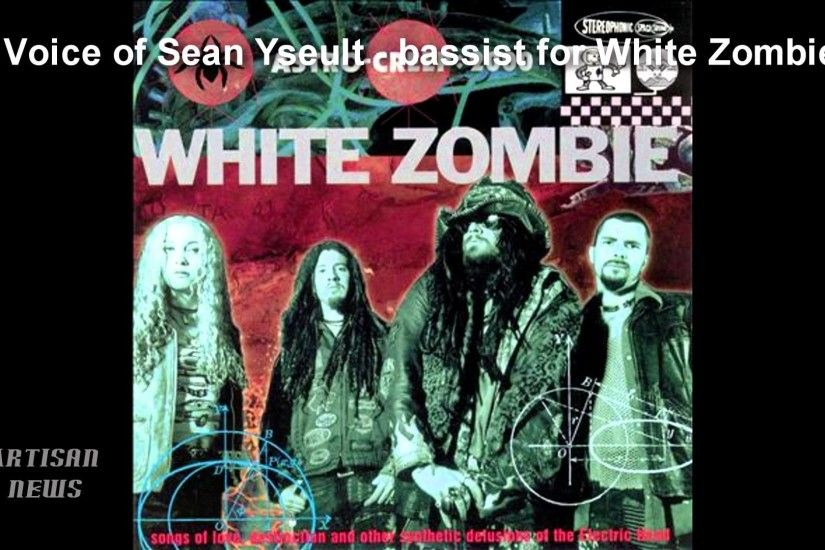 WHITE ZOMBIE TO RELEASE NEW BOX SET, SAYS EX-BASSIST SEAN YSEULT