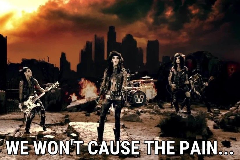 Black Veil Brides We won't cause the pain.