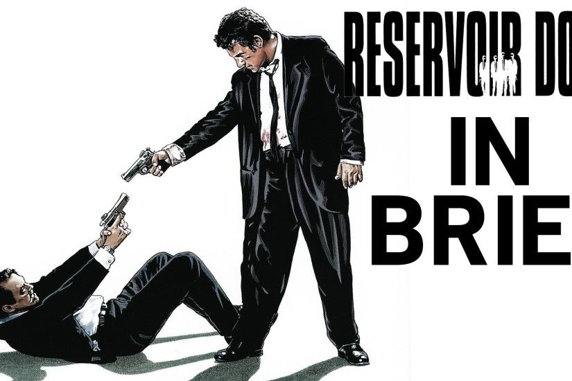 Quentin Tarantino - Reservoir Dogs -in Brief