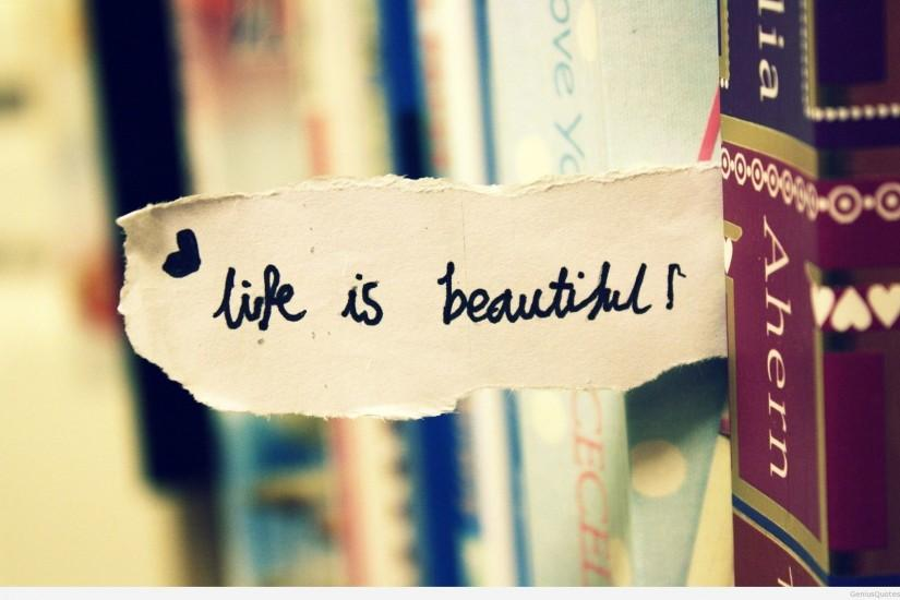 Life is beautiful Wallpaper quote