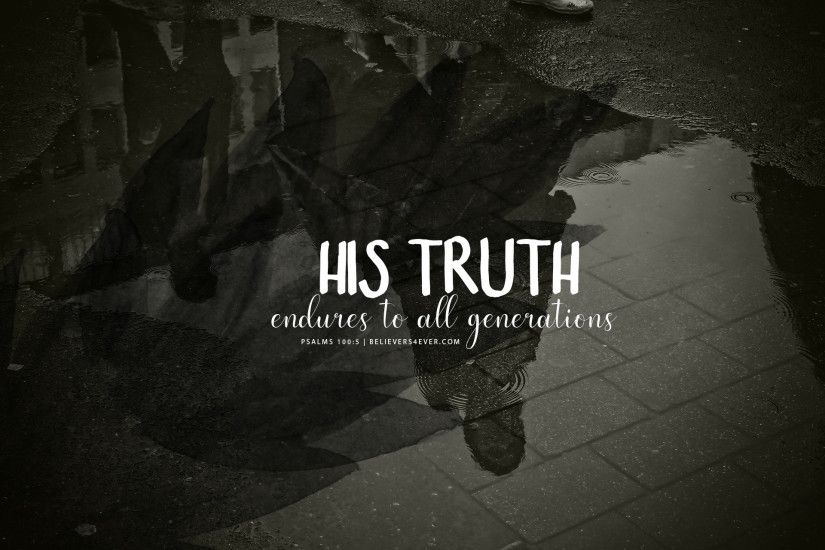 His truth endures to all generations. Download Free #Christian desktop HD  wallpaper and Christian